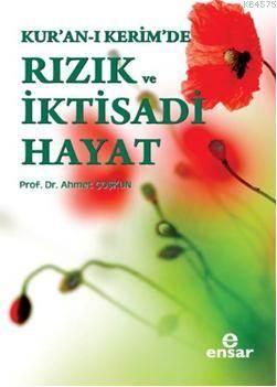 Kur'an-I Kerim'de Rızık Ve İktisadi Hayat