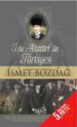 İşte Atatürk'ün Türkiyesi (Cep Boy)