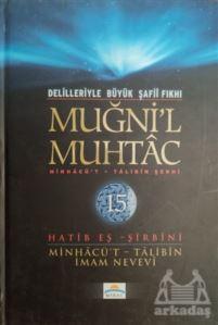 Delilleriyle Büyük Şafii Fıkhı - Muğni'l Muhtac 15. Cilt