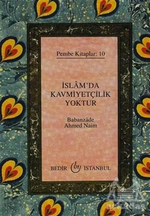 İslam'da Kavmiyetçilik Yoktur
