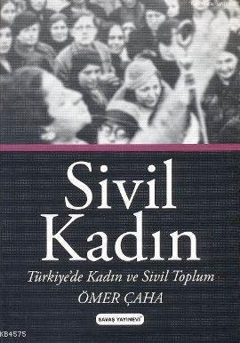 Sivil Kadin; Türki ...