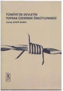 Türkiyede Devletin Toprak Üzerinde Örgütlenmesi