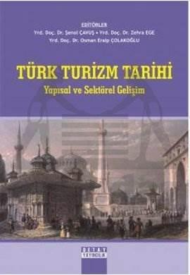 Türk Turizm Tarihi; Yapısal ve Sektörel Gelişim