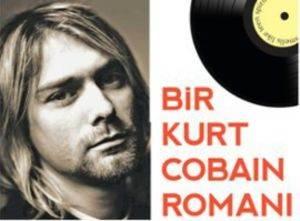 Bir Kurt Cobain Ro ...
