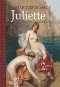 Juliette; Erdemsiz ...