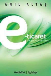 E-Ticaret; Satışta ...