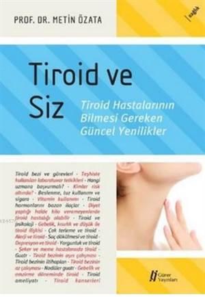 Tiroid Ve Siz; Tir ...