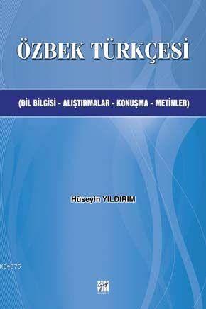 Özbek Türkçesi; Dilbilgisi-Alıştırmalar-Konuşma-Metinler
