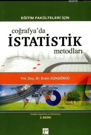 Eğitim Fakülteleri İçin Coğrafyada İstatistik Metodları