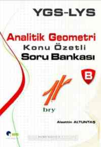 YGS - LYS Analitik Geometri; Konu Özetli Soru Bankası