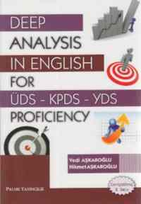 Deep Analysis in English for ÜDS KPDS YDS Proficiency