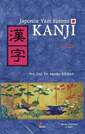 Japonca Yazı Sistemi Kanji-1