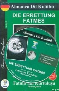 Binbir Gece Masallarından Fatma'nın Kurtuluşu (Almanca Seviye-3)