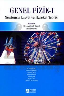 Genel Fizik 1; Newtoncu Kuvvet ve Hareket Teorisi