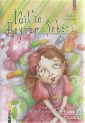İdil'İn Bayram Şekeri 1. Kitap