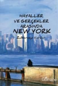 Hayaller Ve Gerçekler Arasında New York