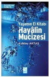 Hayalin Mucizesi;  ...