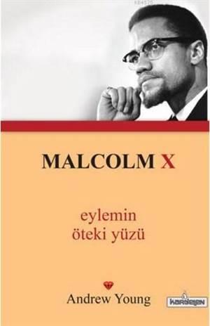 Malcolm X Eylemin Öteki Yüzü; (Cep Boy)