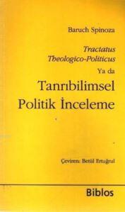 Tanrıbilimsel Politik İnceleme; Tractatus Theologico- Politicus