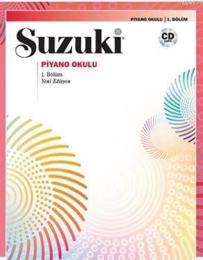 Suzuki Piyano Okulu 1.Bölüm
