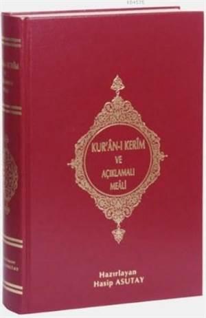 Kur'an-I Kerim Ve Açıklamalı Meali (Orta Boy)