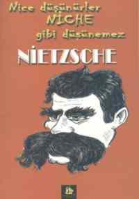 Nietzsche; Nice <br/>Düşünürler Ni ...