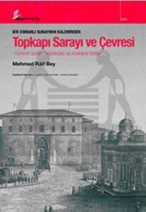 Bir Osmanlı Subayının Kaleminden Topkapı Sarayı ve Çevresi