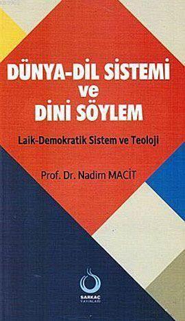 Dünya-Dil Sistemi Ve Dini Söylem; Laik-Demokratik Sistem Ve Teoloji
