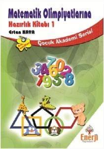 Matematik Olimpiyatlarına Hazırlık Kitabı 1