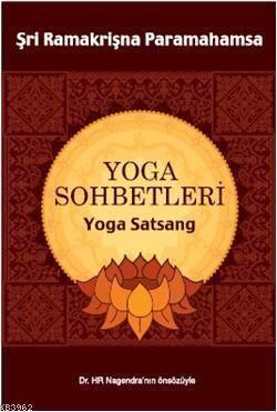 Yoga Sohbetleri; Yoga Satsang