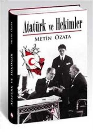 Atatürk Ve Hekimle ...