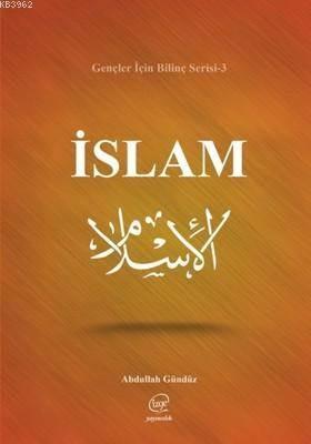 İslam-Gençler İçin Bilinç Serisi 3