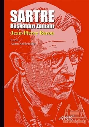 Sartre (Başkaldırı Zamanı)