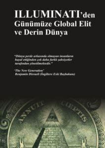 Illuminati'den Günümüze Global Elit ve Derin Dünya