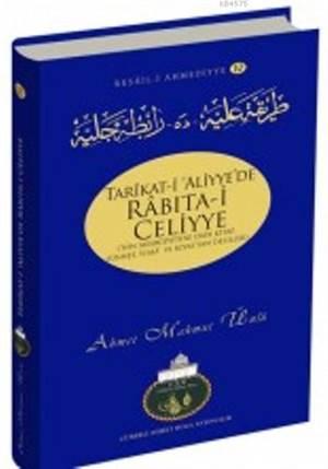 Tarikat- İ Aliyye'de Rabıta- İ Celiyye