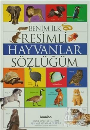 Benim İlk Resimli Hayvanlar Sözlüğüm
