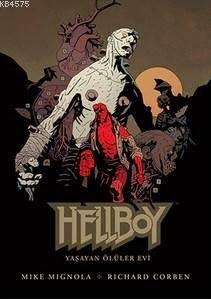 Hellboy - Yaşayan  ...