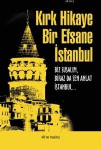 Kırk Hikaye Bir Efsane İstanbul