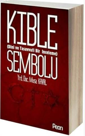 Kıble Sembolu; Dini Ve Tasavvufi Bir İnceleme