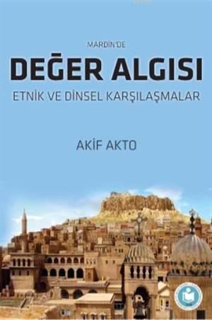 Mardin'de Değer Algısı; Etnik Ve Dinsel Karşılaşmalar