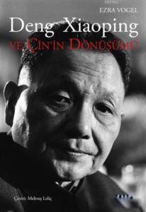Deng Xiaoping Ve Çin'in Dönüşümü