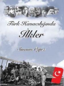 Türk Havacılığında İlkler