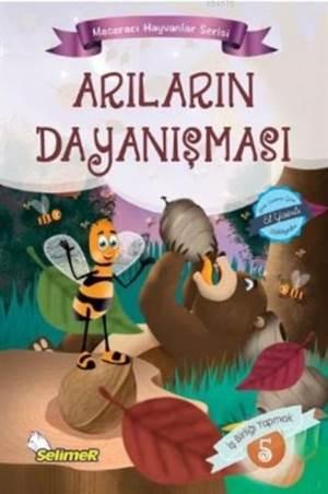 Arıların Dayanışması; Maceracı Hayvanlar Serisi