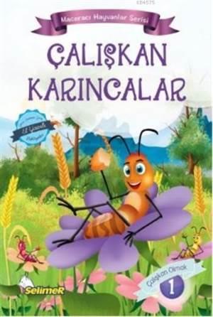 Çalışkan Karıncalar; Maceracı Hayvanlar Serisi