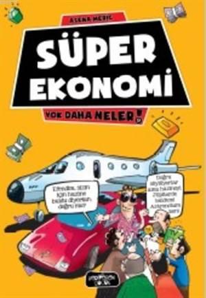 Süper Ekonomi; Yok Daha Neler