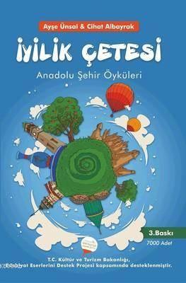 İyilik Çetesi - Anadolu Şehir Öyküleri