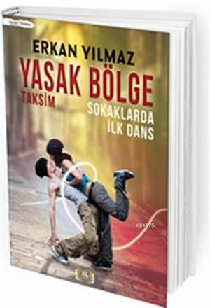 Yasak Bölge Taksim ...