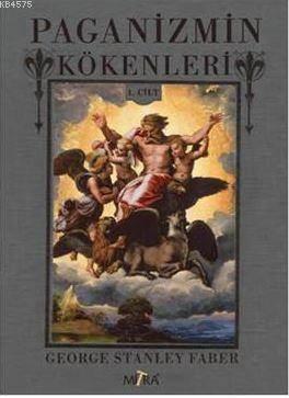 Paganizmin Kökenleri 1.Cilt