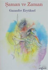 Şaman Ve Zaman