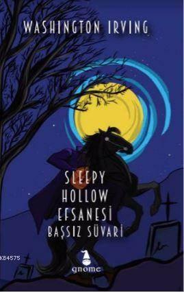 Sleppy Hollow Efsanesi - Başssız Süvari